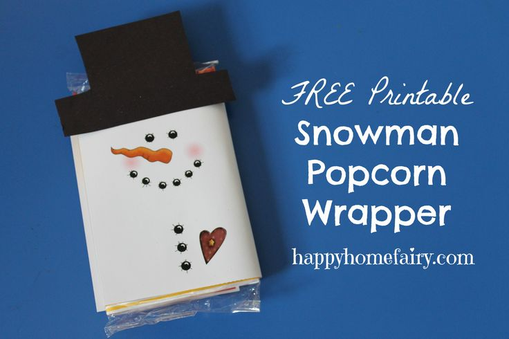 Snowman Popcorn Wrapper � FREE Printable!