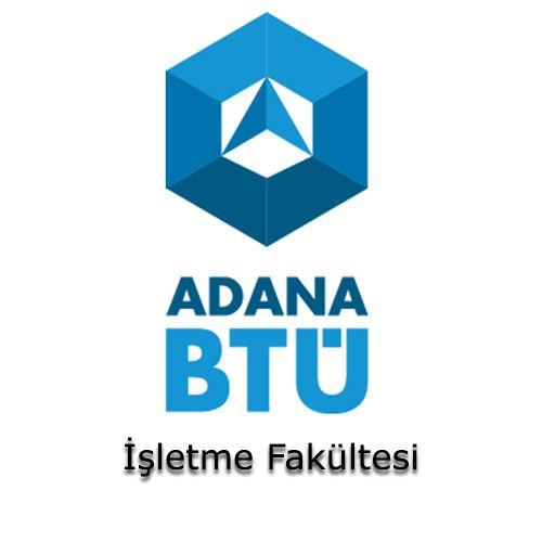 Adana Bilim ve Teknoloji Üniversitesi - İşletme Fakültesi | Öğrenci Yurdu Arama Platformu