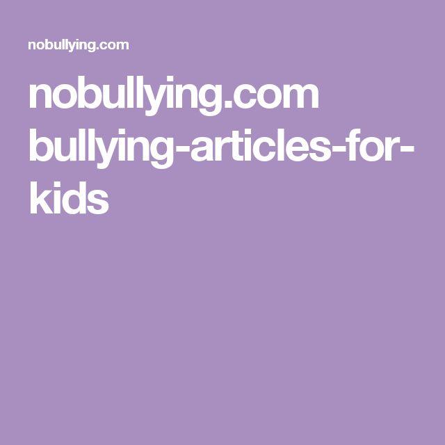 nobullying.com bullying-articles-for-kids