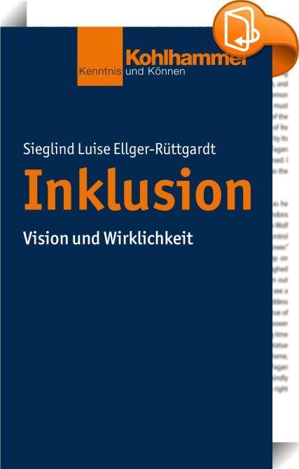 """Inklusion :: Das Thema """"Inklusion"""" ist in der Mitte der deutschen Gesellschaft angekommen. Das Buch will den Streit um das Für und Wider der Inklusion nicht fortführen. Es setzt vielmehr an der für die Gegenwart einzig entscheidenden Frage an: Wie lässt sich das Ziel der Inklusion in gesellschaftliche Praxis umsetzen? Das Buch öffnet den Blick für die historischen Dimensionen, die internationalen Erfahrungen, die Hemmnisse und Chancen in den Gesellschafts- und Bildungssystemen und ..."""