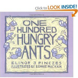 One Hundred Hungry Ants- great for counting by 2s, 5s, 10s, etc. My 1st graders loved this one.