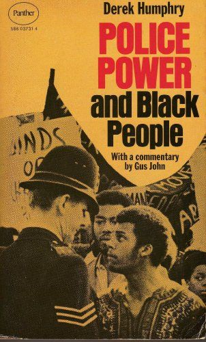 """African British youth were brutalized and harassed by police. The Brixton uprising in April 1981 was one of the results of this racist policing.  """"Police Power and Black People"""" published 1972 by white British author Derek Humphry."""