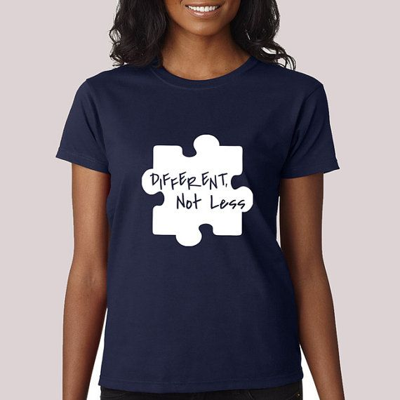 Hey, I found this really awesome Etsy listing at https://www.etsy.com/listing/221528889/different-not-less-t-shirt-autism