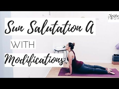 Surya Namaskara A | Sun Salutation with Modifications | Surya Namaskar for Beginners | ChriskaYoga - YouTube