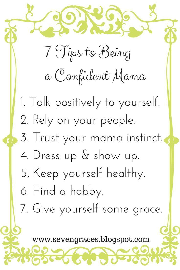 7 Tips To Being A Confident Mama {a Repost