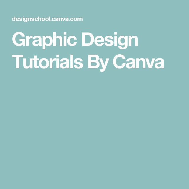 Graphic Design Tutorials By Canva