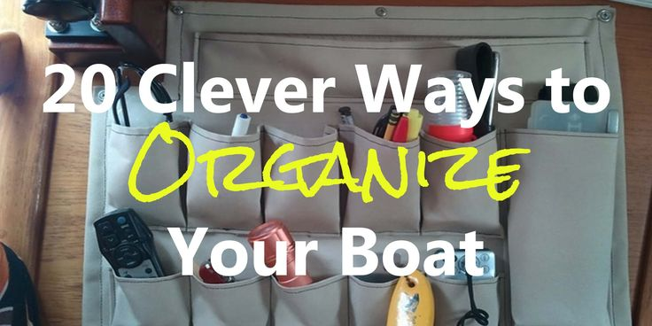 boat hacks organization pontoon sailboat clever ways organize yacht living boats boating registration seats lifts spirit