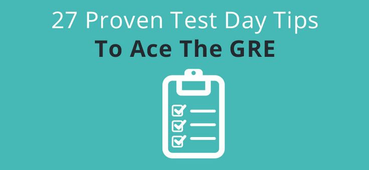 These proven GRE test day tips will help you ace the exam. Students who use this checklist as a guide can avoid last minute hurry and ease their way to the test.