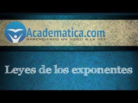 leyes de los exponentes - Academatica
