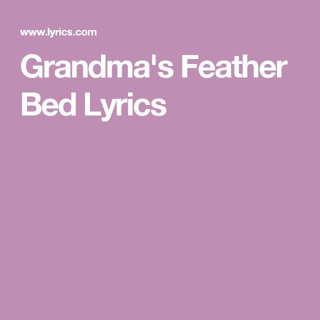 Grandma's Feather Bed Lyrics