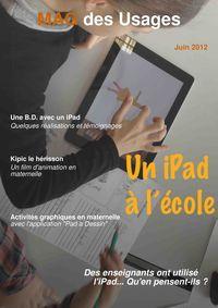Pascal Paul, ADE, Formateur TICE et photographe, a publié avec Madmagz un magazine présentant quelques usages et pratiques de l'iPad en classe primaire et maternelle.  Au sommaire :  Une BD avec un iPad  Interviews d'enseignants  Enregistrer des sons avec un iPad  Un film d'animation  Activités graphiques  Infos pratiques