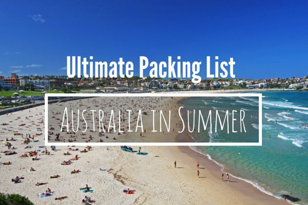 Female packing list for Australia Summer