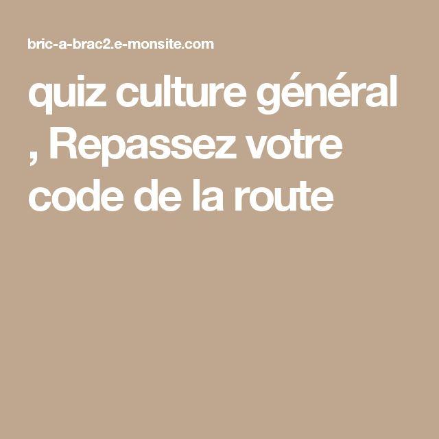 quiz culture général ,   Repassez votre code de la route