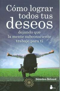 COMO LOGRAR TODOS TUS DESEOS http://www.imosver.com/es/libro/como-lograr-todos-tus-deseos_9970012029