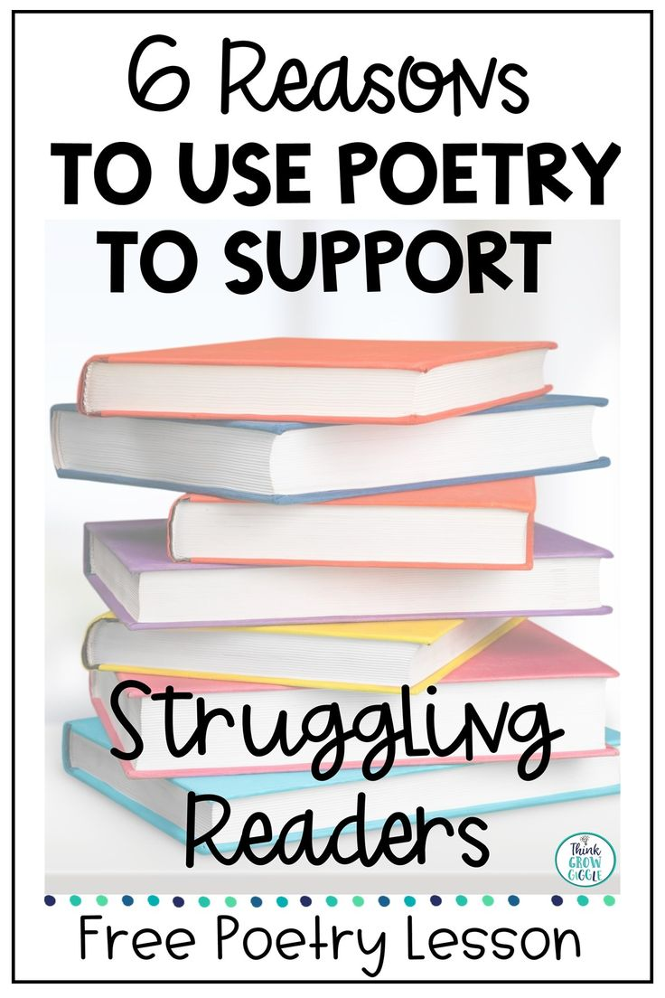 6 Reasons to Use Poetry to Support Struggling Readers in 2020