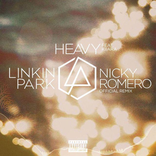 """""""Heavy (feat. Kiiara) - Nicky Romero Remix"""" by Linkin Park Kiiara Nicky Romero was added to my EclecticPlaylist_2017 playlist on Spotify"""