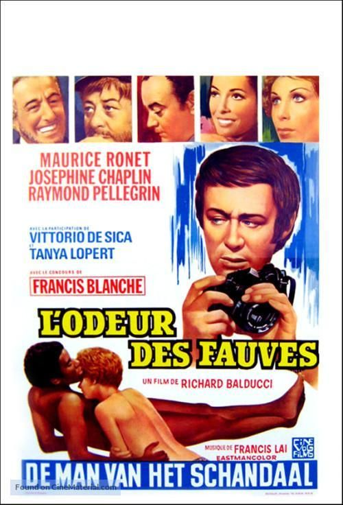 L'odeur des fauves (1972) Country: France. Director: Richard Balducci. Cast: Maurice Ronet, Josephine Chaplin