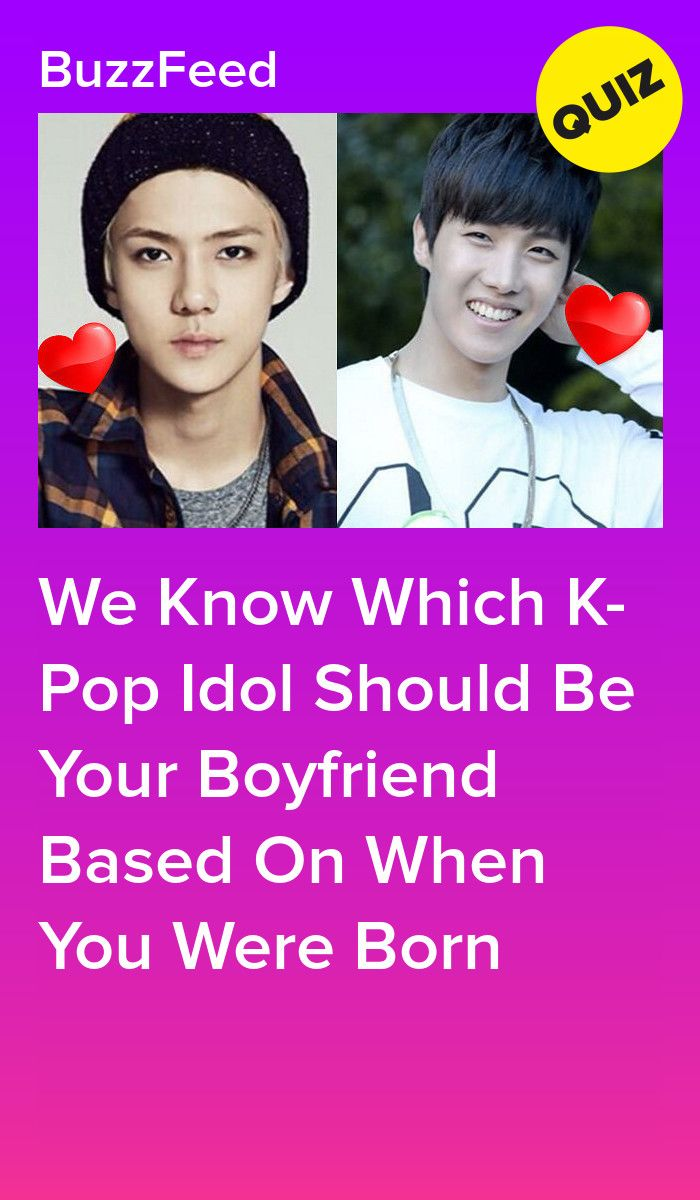 We Know Which K Pop Idol Should Be Your Boyfriend Based On When You Were Born Kpop Quiz Pop Quiz Kpop Idol