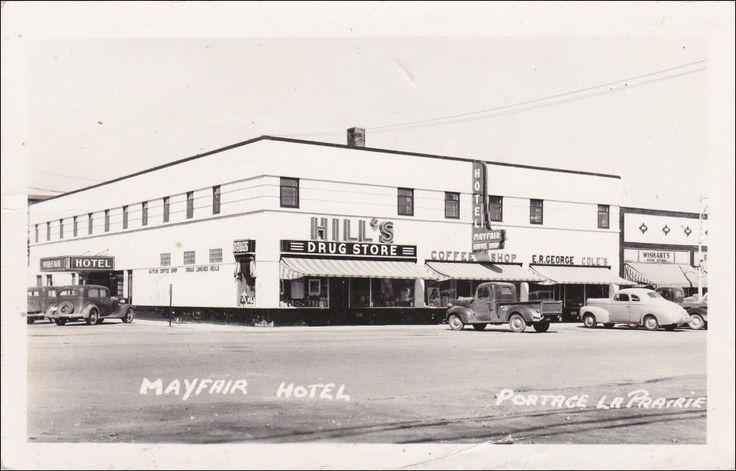 RP: Mayfar Hotel , HILL´s Drug Store , MN St , PORTAGE LA PRAIRIE, Manitoba , Canada , 1930-40s