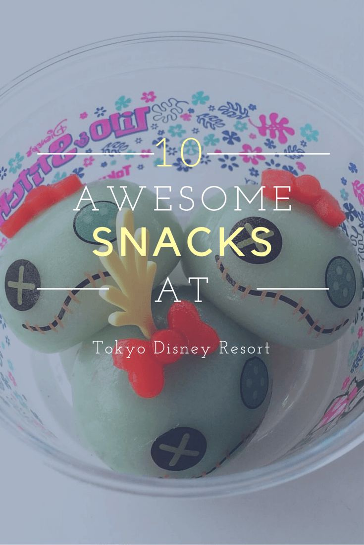 10 Awesome Snacks at Tokyo Disney Resort!