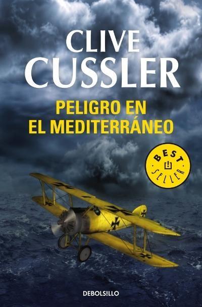 Peligro en el Mediterráneo - Clive Cussler