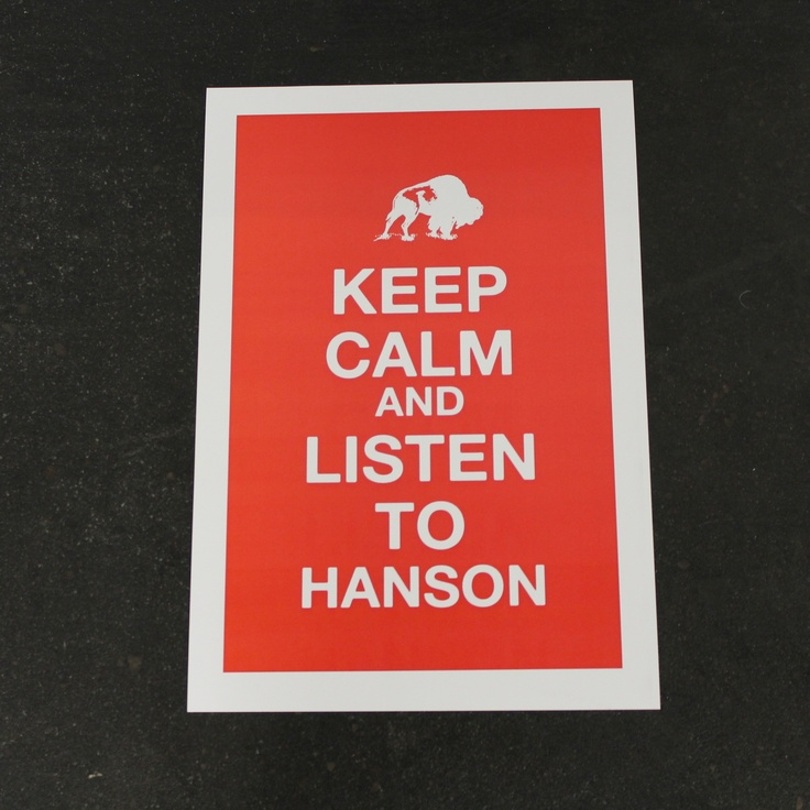 Keep Calm and Listen to Hanson hanson