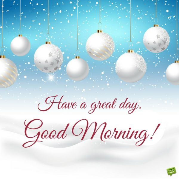 Christmas Good Morning Quotes: 786 Best Images About Good Morning On Pinterest