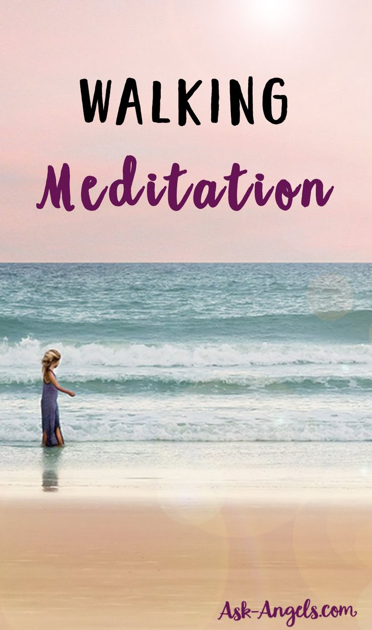Energize Your Body and Clear Your Mind Through Walking Meditation