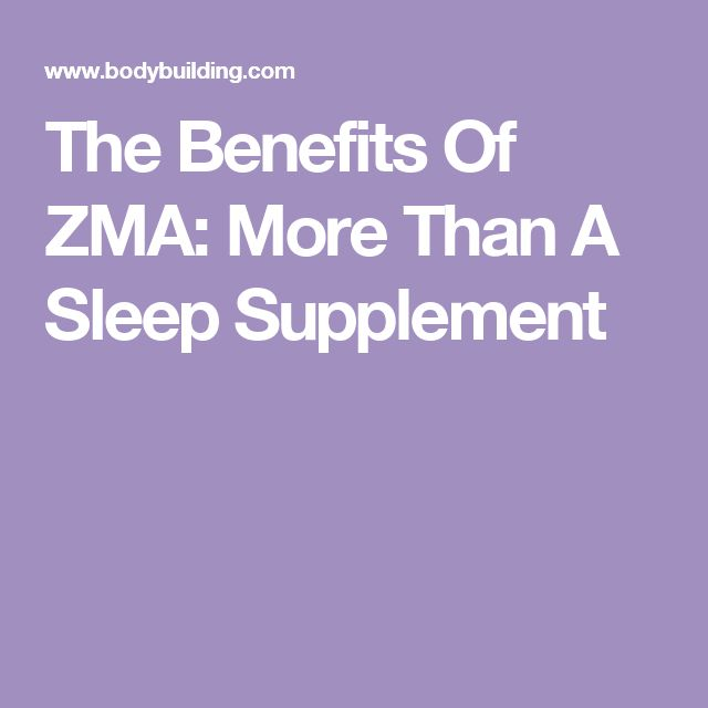 The Benefits Of ZMA: More Than A Sleep Supplement