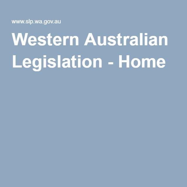 Western Australian Legislation - Home