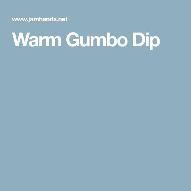Warm Gumbo Dip