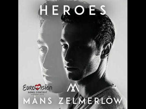 """MÅNS ZELMERLÖW performing """"HEROES""""  Eurovision Song Contest ~ 2015 Winner [Full HD]"""