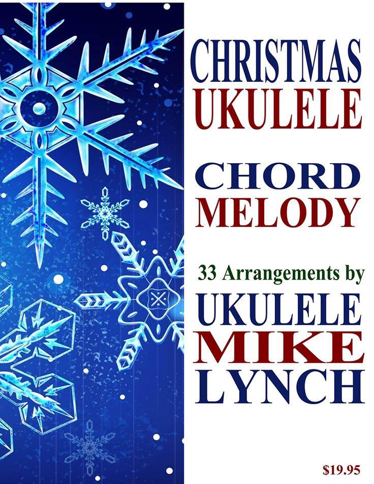 230 best ukulele images on pinterest guitar tabs ukulele songs getting in tune with the holiday season ukulele mike lynch has just published christmas ukulele fandeluxe Image collections