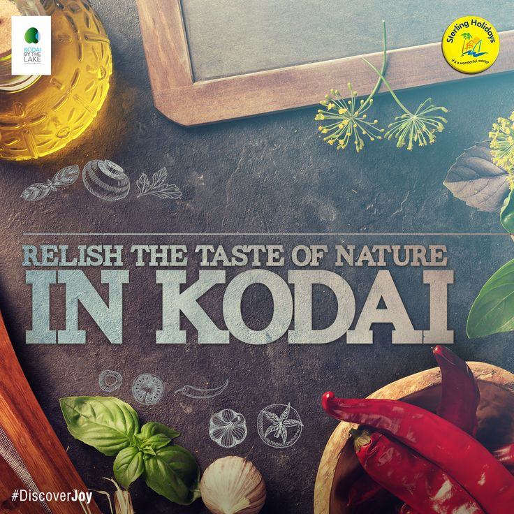 Make the trip to Kodaikanal to get a taste of the organic cuisine of the place. Treat yourself to the finest, freshly prepared delicacies that nature has to offer. Explore more! #DiscoverJoy