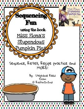 Add some fun to your Fall activities with this sequencing activities. Students will practice sequencing, retell, writing and recipe skills! AND....it gives us a reason to make some food and eat! Enjoy!