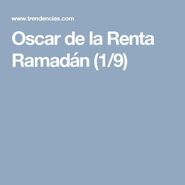 Oscar de la Renta Ramadán (1/9)