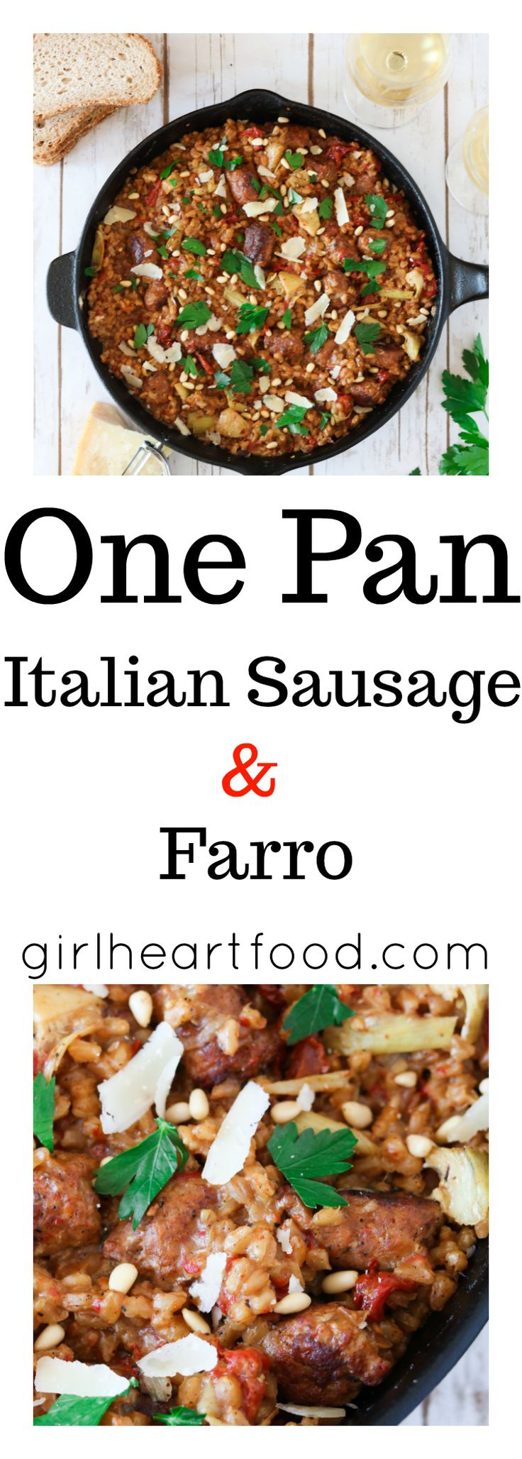One Pan Italian Sausage and Farro - girlheartfood.com #onepan #onepot #farro #comfortfood