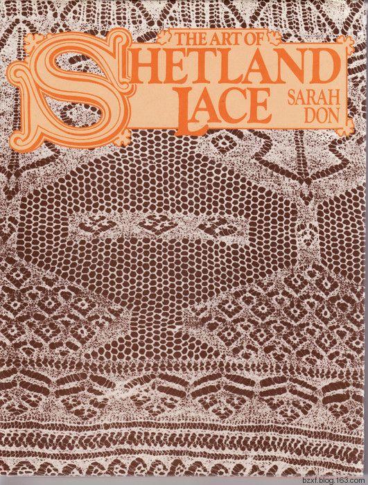 THE ART OF SHETLAND LACE 设得兰群岛花边艺术 - 编织幸福 - 编织幸福的博客