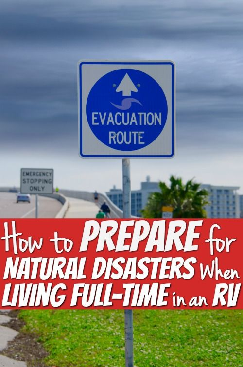 Living full time in an RV one thing we worry about are natural disasters. There are several things we can do to prepare and be ready. See how you too can prepare.