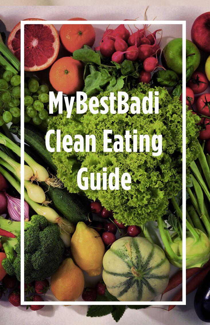 MyBestBadi FREE Clean Eating Guide