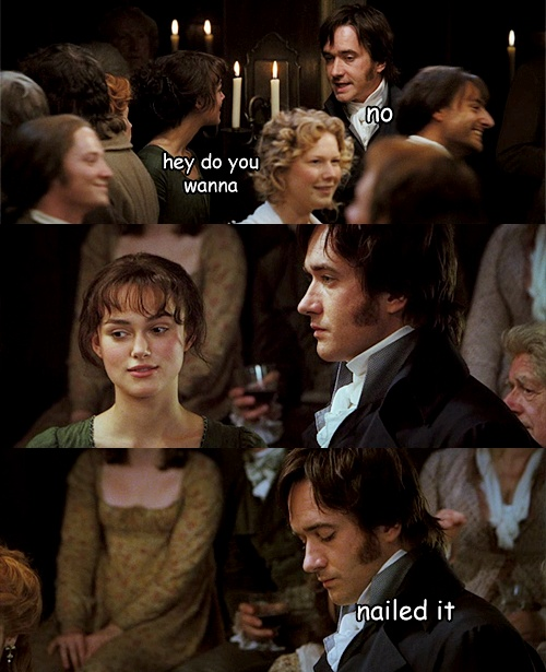 That moment when you realize you're the Keira Knightley Pride and Prejudice Darcy...