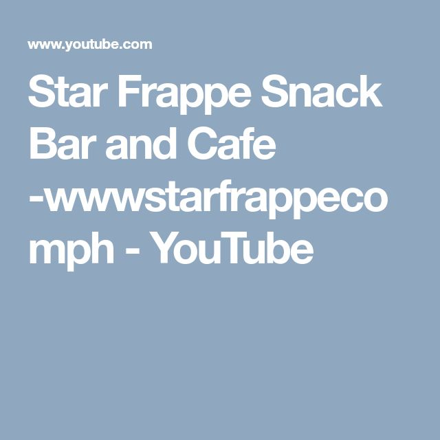 Star Frappe Snack Bar and Cafe -wwwstarfrappecomph - YouTube