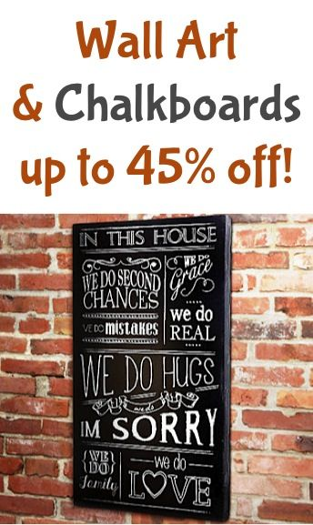 Wall Art and Chalkboards ~ up to 45% off!