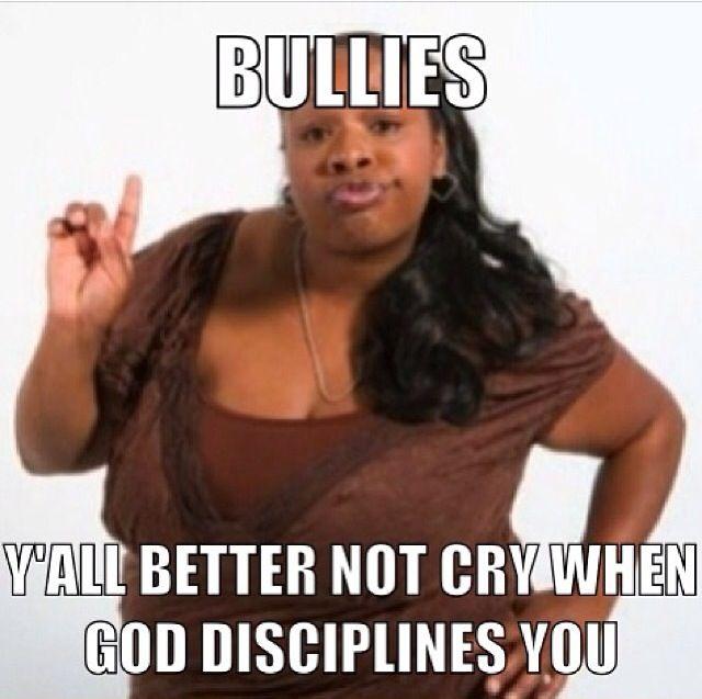 4c5ebdc64c05e65a535356fb3be9473c funny pics funny shit de 30 bästa antibullying memes bilderna på pinterest,Memes De Bullying