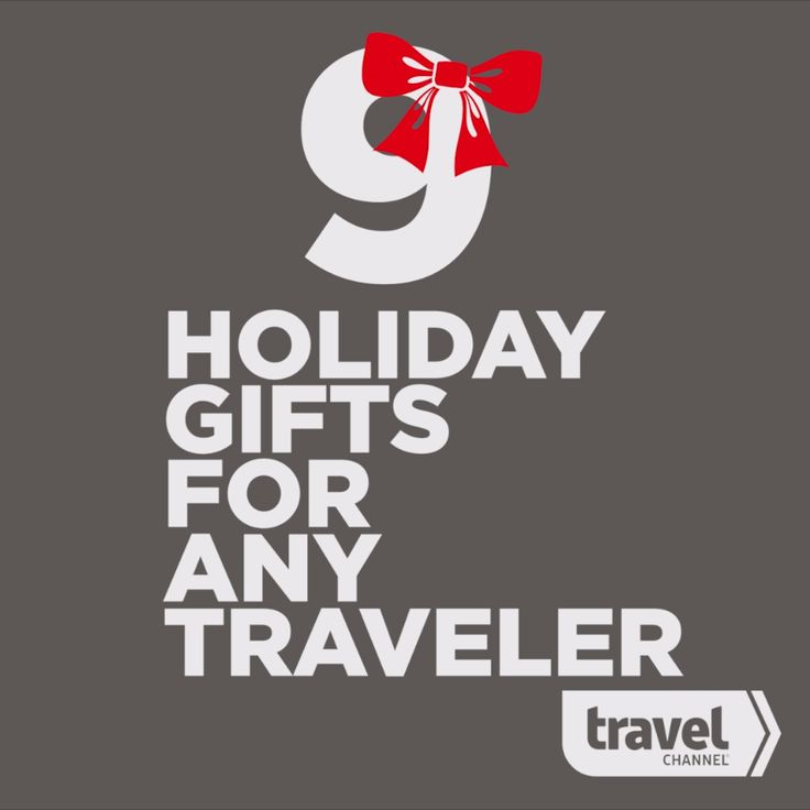 Holiday Gifts for Every Kind of Traveler on Your List