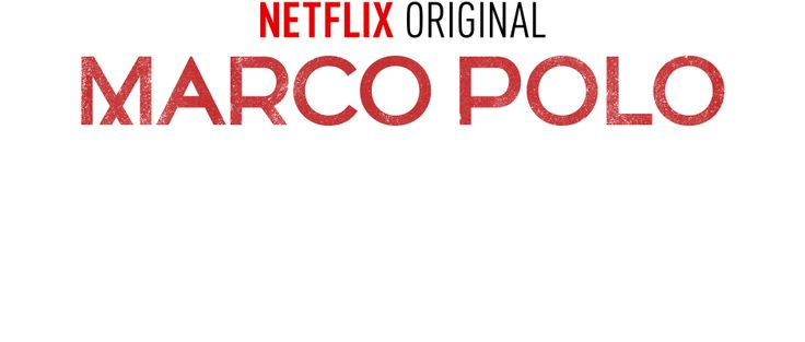 Watch Marco Polo Online | Netflix - finished the first season in 2days! I'm a Netflix's junkie!