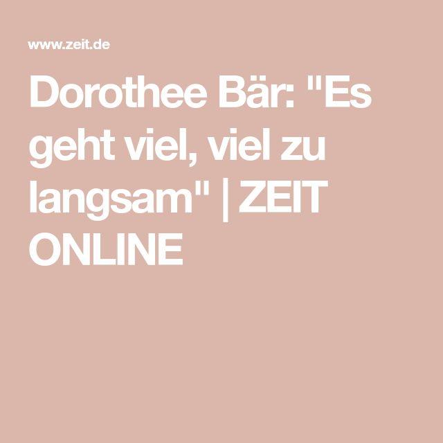 """Dorothee Bär: """"Es geht viel, viel zu langsam""""  ZEIT ONLINE"""