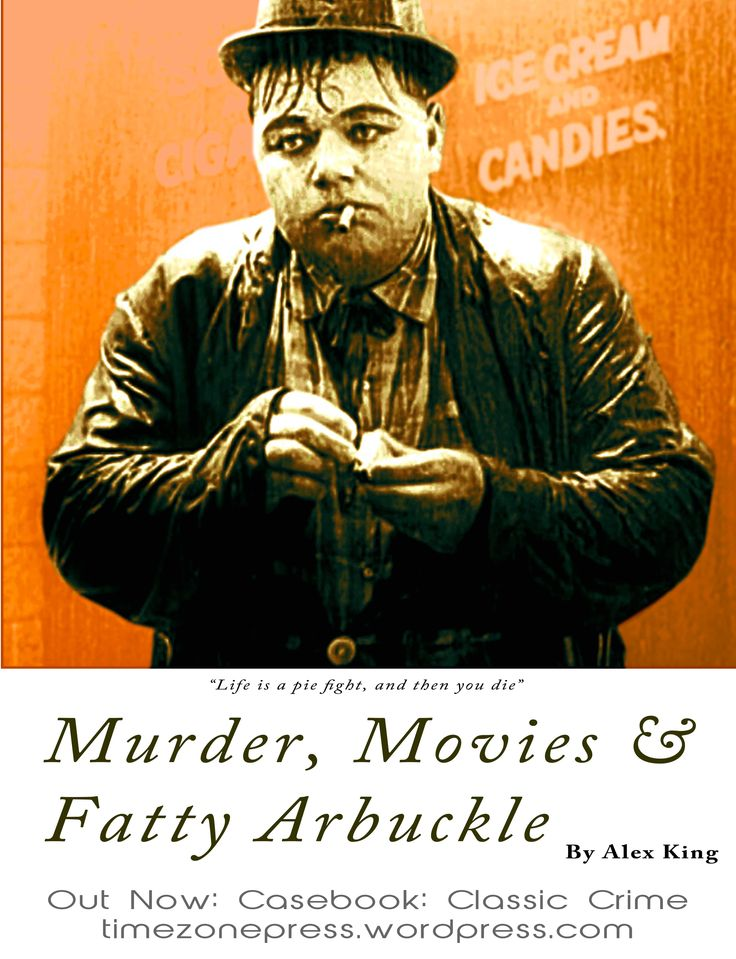 uncovering Fatty Arbuckle events shows a dark side to Hollywood...