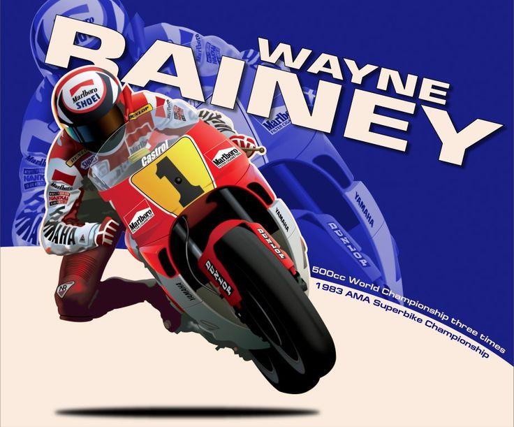 Wayne Rainey - 3 Times 500cc World Champion   Moto Art by my friend Terry Smith   Pinterest ...