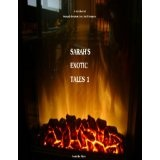 Sarah's Exotic Tales 1 (Kindle Edition)By Sarah Ako Myers